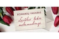 """Romansų vakaras Kurhauze """"Laiškai tokie nebemadingi"""""""