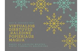 """Palangos burmistro Jono Šliūpo muziejus kviečia į virtualias dirbtuves """"Kalėdinė popieriaus magija"""""""