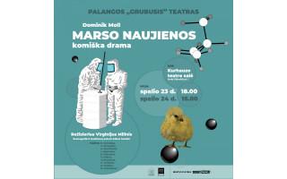 """Palangos """"Grubusis"""" teatras kviečia į spektaklį """"Marso naujienos"""""""
