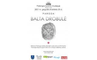 """Parodoje """"Balta drobulė"""" –  Lietuvos ir Latvijos dailininkų kūryba"""